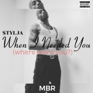 $TYLJA - When I Needed You (Where Were You?) (Remastered)