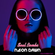 Soul Bombs - Neon Dawn (Radio Mix)