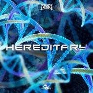 Zinx - Hereditary (Original Mix)
