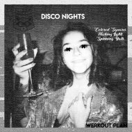 Werkout Plan - DISCO NIGHTS (Original Mix)