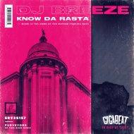DJ Breeze - Know Da Rasta (Original Mix)