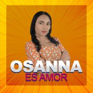 OSANNA - ES AMOR (Original Mix)