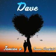 Jamian & Sanna Hartfield - Dave (feat. Sanna Hartfield) (Original Mix)