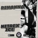 Rihanna - Umbrella (Nitrex & Ice Remix)