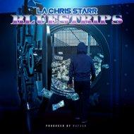 LA Chris Starr - BlueStrips (Original Mix)