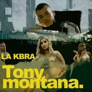 La Kbra - Tony Montana (Original Mix)