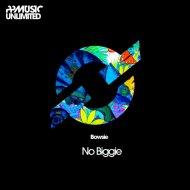 Bowsie - No Biggie (Original Mix)