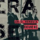 Angel Heredia - Excuse Me  (Original Mix)