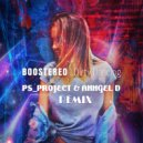 Boostereo - Dirty Dancing  (PS_PROJECT & Anngel D Remix)