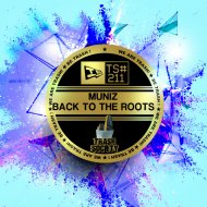 Muniz - Back To The Roots (Original Mix)