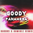 GOODY - Panamera (Rakurs & Ramirez Remix Censored) ()