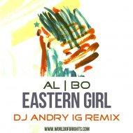 al l bo - Eastern Girl (DJ Andry IG Remix)