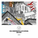 Edu Imbernon & Los Suruba - Balear (Original Mix)