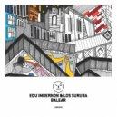 Edu Imbernon & Los Suruba - Balear  (Hyenah Remix)