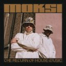 Moksi & Chocolate Puma - You Lose Nothing (Original Mix)