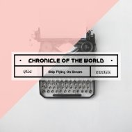 Qkj feat. Ship Flying on Dream & Qssmm - Chronicle of the World (Original)