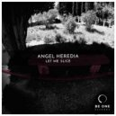 Angel Heredia - Cytronella (Original Mix)