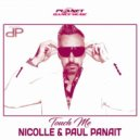 Nicolle Ft. Paul Panait - Touch Me (DJ Magnum Extended Mix)