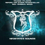 Trance Atlantic - Before the storm (Original Mix)