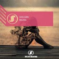 Dan Grin - Milena (Original Mix)