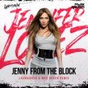 Jennifer Lopez - Jenny from the Block (Lavrushkin & Max Roven Remix)