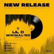 Lil D - Minimal\'no (Original Mix)