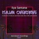 Ilya Santana - Vice  (Original Mix)