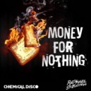 Mark Knopfler - Money For Nothing (Chemical Disco, Raphael Siqueira Remix)