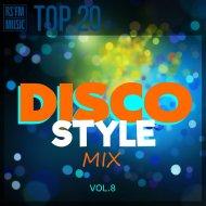 RS\'FM Music - Disco Style Mix Vol.8 ()
