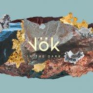 Vök - Round Two (Original Mix)