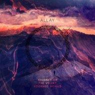 Allay - Embarking on the Celestial Pilgrimage (Original Mix)