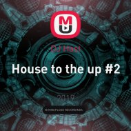 DJ Hast - House to the up #2 ()
