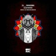 Za__Paradigma - Black Panther  (Original Mix)
