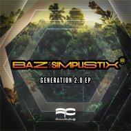 Baz & Simplistix - Generation (Original Mix)