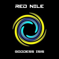 Red Nile - Goddess Isis  (Chillhawk Remix)