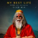 KSHMR feat. Mike Waters - My Best Life (Club Mix)