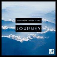 Gvme Boys & Neon Sound - Journey (Original Mix)