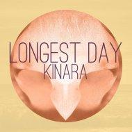 Kinara - Longest Day (Original Mix)