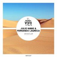 Julio Navas, Fernando Lagreca - Natural State (Original Mix)