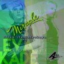 Alika Vladimirskaya Ft. Eva Kade - Miracle (Original Mix)