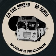 Ed The Spread - Dr Death (Original Mix)