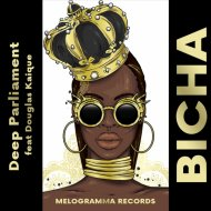Deep Parliament Feat. Douglas Kaique - Bicha (Extended Mix)
