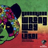 Guerryjazz feat. Lasai - Wrong Way (Original Mix)