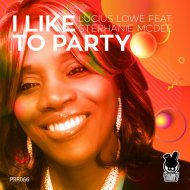 Lucius Lowe feat. Stephanie McDee - I Like To Party  (FrankStar 4Q House Mix)