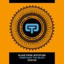 Blade From Jestofunk - Penetrate The Beats  (Original Mix)