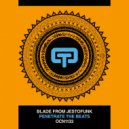 Blade From Jestofunk - Penetrate The Beats  (Main Dub)
