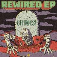 CRIMES! - Rewired (Original Mix)