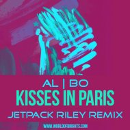 al l bo - Kisses In Paris (Jetpack Riley Remix)