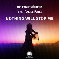 Maratone feat. Angel Falls - Nothing Will Stop Me  (Extended Mix)