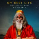 KSHMR feat. Mike Waters - My Best Life (Extended Club Mix)